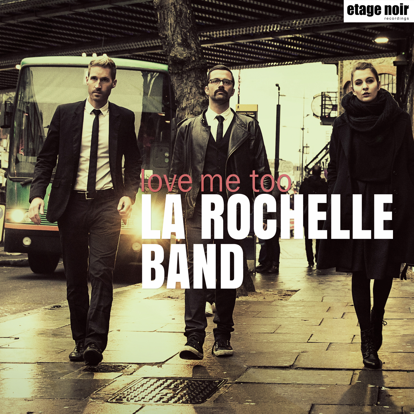La Rochelle Band - Love Me Too